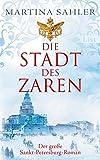 Martina Sahler: Die Stadt des Zaren