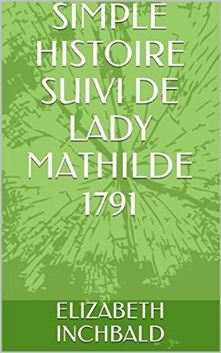 Simple Histoire, suivi de Lady Mathilde