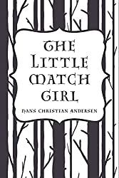 The Little Match Girl (English Edition)