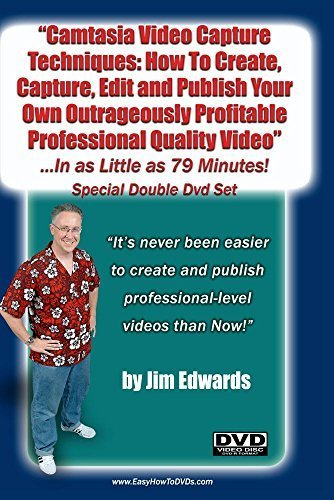 Preisvergleich Produktbild Camtasia Video Capture Techniques: How To Create,  Capture,  Edit and Publish Your Own Outrageously Profitable Videos ...In As Little as 79 Minutes! by Jim Edwards