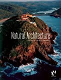 Natural Architecture: The Joy of Living in Harmony