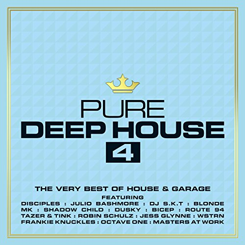 Pure Deep House 4 - The Very B...