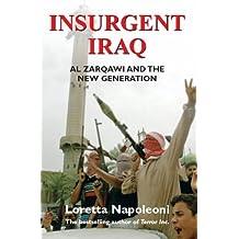 Insurgent Iraq by Loretta Napoleoni (2005-09-29)