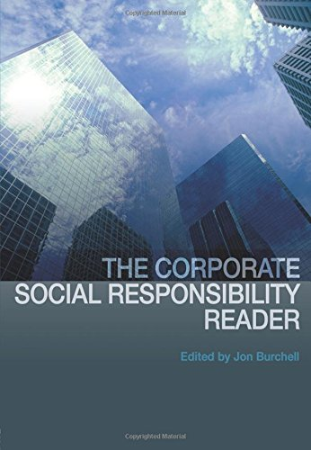 The Corporate Social Responsibility Reader: Context and Perspectives