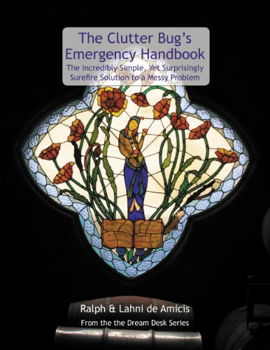 the-clutter-bugs-emergency-handbook-the-incredibly-simple-yet-surprisingly-surefire-solution-to-a-me