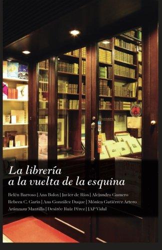 La librería a la vuelta de la esquina por Ana González Duque
