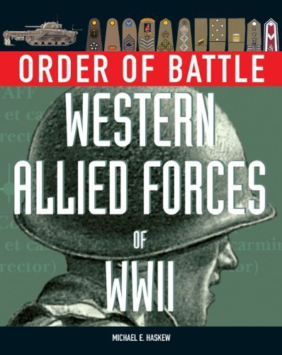 Western Allied Forces of World War II (Order of Battle) by Michael E. Haskew (2009-08-19)