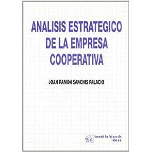 Análisis estratégico de la empresa cooperativa