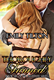 Thoroughly Trained (The Institute Series Book 6)