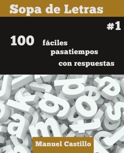 Sopa de Letras #1: Volume 1 por Manuel Castillo