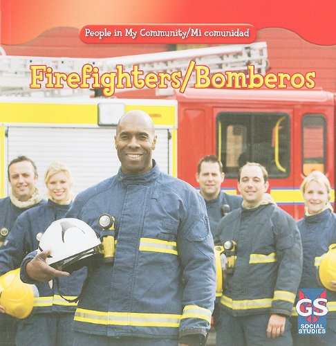Firefighters/Bomberos (People in My Community / Mi Comunidad)