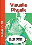 Visuelle Physik Klasse 7 - 13. CD-ROM für Windows ab 98. (Lernmaterialien)