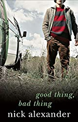 Good Thing Bad Thing: Book 3 in the Fifty Reasons Series