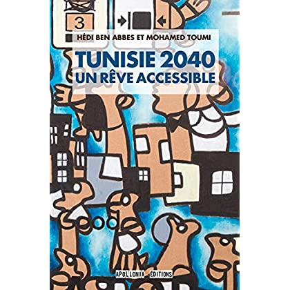 TUNISIE 2040: UN RÊVE ACCESSIBLE