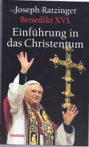 Benedikt XVI.  Einführung in das Christentum