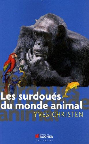 Les surdous du monde animal