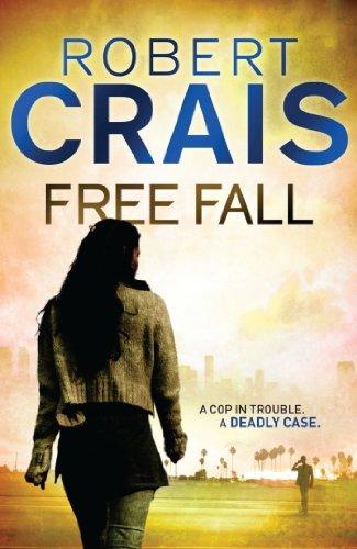 Free Fall (Cole and Pike Book 4) (English Edition) por Robert Crais
