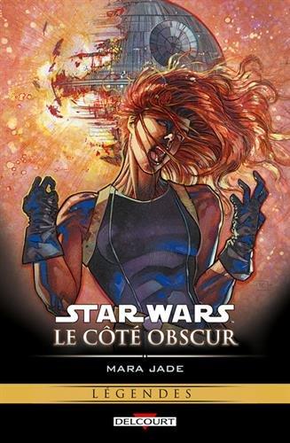 Star Wars, Le côté obscur, Tome 6 : Mara Jade