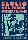 Elogio del tedio, encomio del viaje: Ensayo sobre literatura mexicana par Juan Pascual Gay