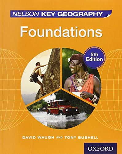 Nelson Key Geography 5th Edition Evaluation Pack: Nelson Key Geography Foundations Student Book: 1 por David Waugh