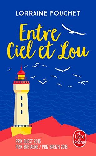 Entre ciel et Lou par Lorraine Fouchet