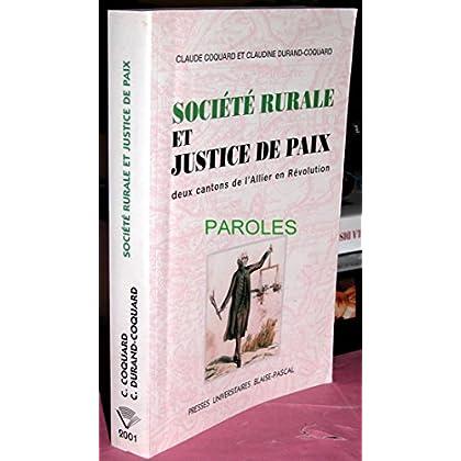 Societe rurale et justice de paix, deux cantons del'allier en revolution