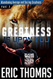 GIUY: Abandoning Average and Seizing Greatness (Greatness Is Upon You Book 2) (English Edition)