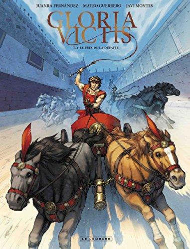 Gloria Victis - tome 2 - Prix de la défaite (Le)