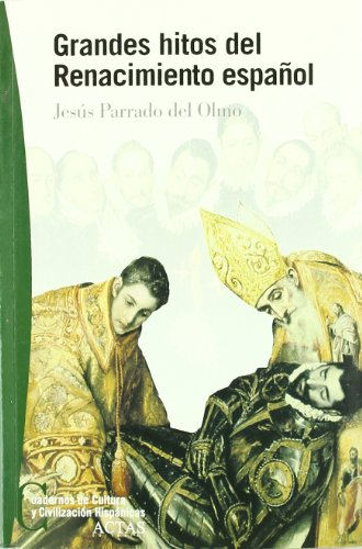 Grandes hitos del Renacimiento español