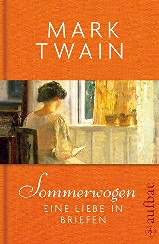 Buchseite und Rezensionen zu 'Sommerwogen: Eine Liebe in Briefen' von Mark Twain