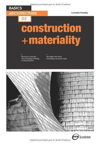 Basics Architecture, Construction & Materiality
