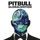 Globalization by Pitbull (2014-05-04)