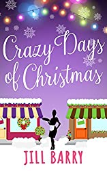 Crazy Days of Christmas: A delightful, sizzling winter romance