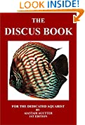 #6: The Discus Book: For The Dedicated Aquarist