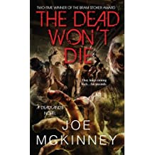 The Dead Won't Die (Deadlands) by Joe Mckinney (2015-09-29)