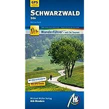 Schwarzwald Süd MM-Wandern: Wanderführer mit GPS-gestützen Wanderungen.