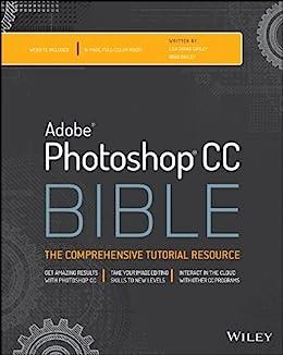 Photoshop CC Bible par [Dayley, Lisa DaNae, Dayley, Brad]