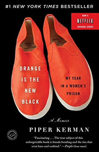 Orange Is the New Black: My Year in a Women's Prison (Thorndike Press Large Print Core Series)