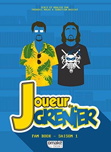Joueur du Grenier, Saison 1 (1) par Frederic Molas