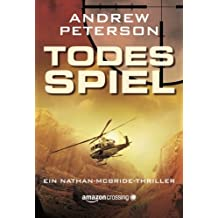 Todesspiel (Ein Nathan-McBride-Thriller) by Andrew Peterson (2014-10-14)