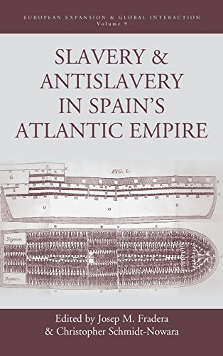 Slavery and Antislavery in Spain's Atlantic Empire (European Expansion & Global Interaction)