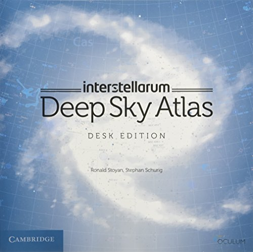 interstellarum Deep Sky Atlas: Desk Edition