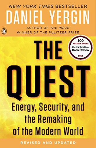 The Quest: Energy, Security, and the Remaking of the Modern World por Daniel Yergin