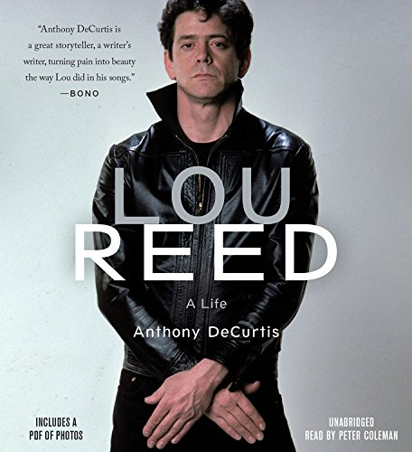 Lou Reed: A Life, Includes PDF of Photos
