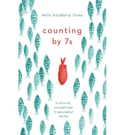 [ COUNTING BY 7S ] BY Sloan, Holly Goldberg ( AUTHOR )Aug-29-2013 ( Hardcover )
