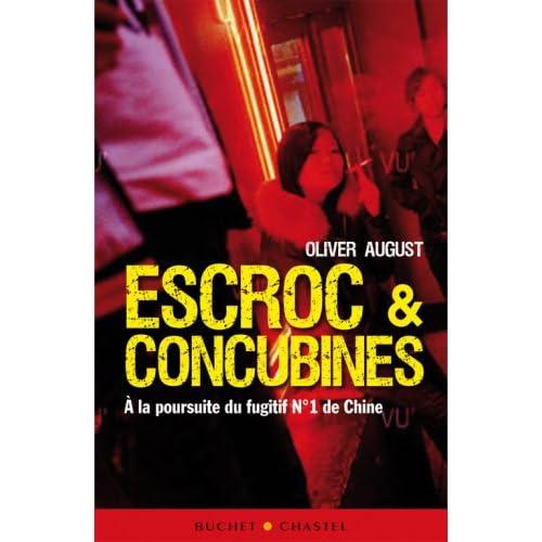 Escroc & concubines : A la poursuite du fugitif n°1 de Chine