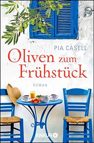 Oliven zum Frühstück: Roman
