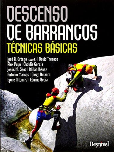 Descenso de barrancos. Técnicas básicas (Manuales (desnivel)) por VVAA