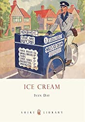 Ice Cream: A History (Shire Library)