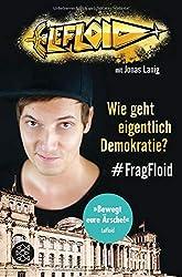 LeFloid: Wie geht eigentlich Demokratie? #FragFloid